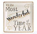 HOLIDAY GOLD MOST WONDERFUL TIME PLATTER