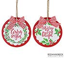 ORNAMENT MERRY  BRIGHT  WARM WISHES