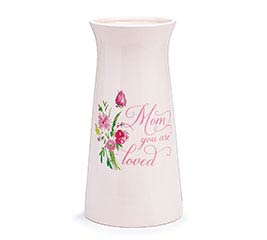 MOM YOU ARE LOVED MESSAGE VASE