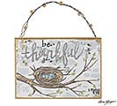 BE THANKFUL BIRDS NEST PLAQUE ORNAMENT