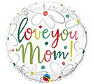 "18""MOM LOVE YOU MOM"