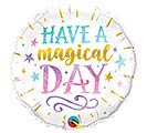 """9""""INFLATED HAVE A MAGICAL DAY"""