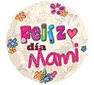 "17"" SPANISH FELIZ DIA MAMI"