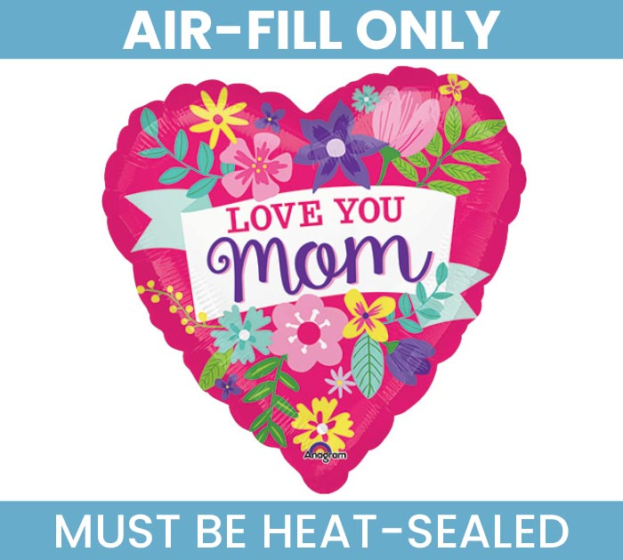 "4""LOVE YOU MOM BALLOON AIR FILL ONLY"
