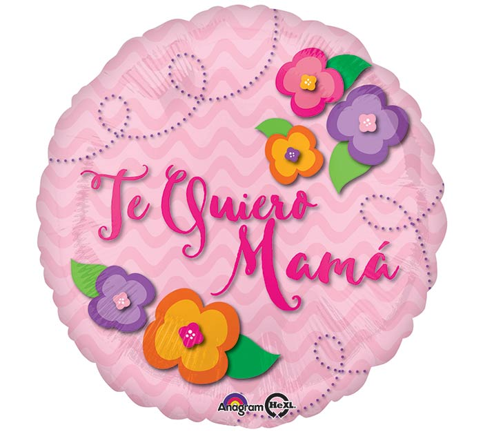"17""SPA TE QUIERO MAMA FLWRS 5 AVAILABL"