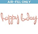 "76""PKG HAPPY BDAY ROSE GOLD SCRIPT PHRAS"