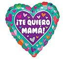 """17"""" TE QUIERO MAMA HEARTS"""