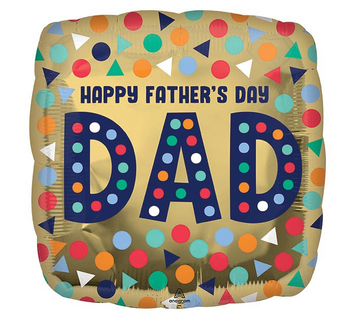 """17"""" HAPPY FATHER'S DAY DAD SQUARE"""