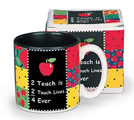 2 TEACH IS 2 TOUCH LIVES CERAMIC MUG