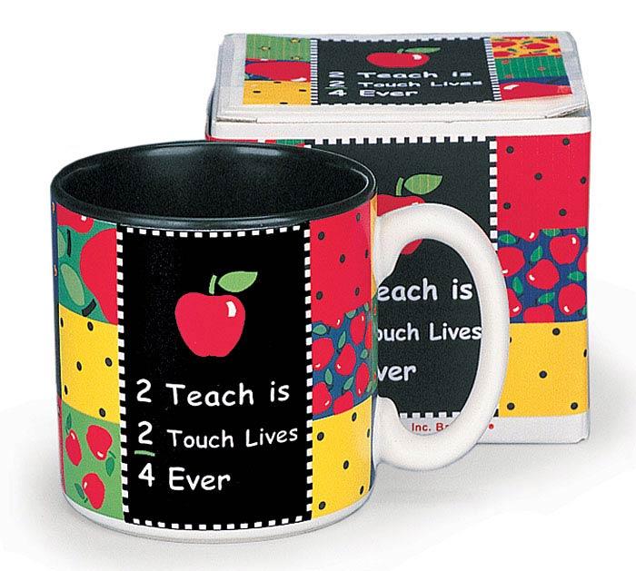2 TEACH IS 2 TOUCH LIVES CERAMIC MUG