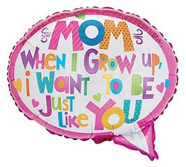 """18""""MOM WHEN I GROW UP I WANT TO BE JUST"""