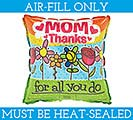 """9""""MOM THANKS BALLOON FILL WITH AIR ONLY"""