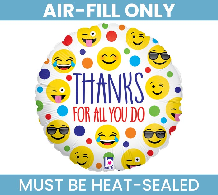 "9"" THANKS EMOTICONS MUST FILL WITH AIR"