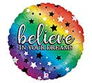 "18""PKG BELIEVE IN YOUR DREAMS RAINBOW"