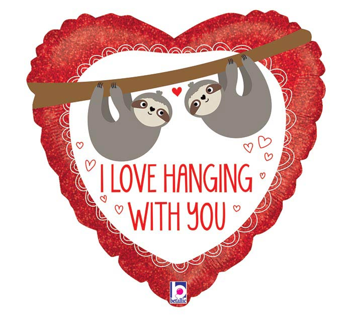 "18"" I LOVE HANGING WITH YOU SLOTH HEART"