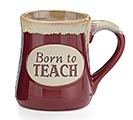 BORN TO TEACH PORCELAIN MUG W/BOX