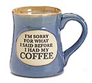 I'M SORRY MESSAGE PROCELAIN MUG