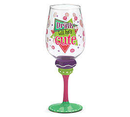 DRINK TILL HE'S CUTE WINE GLASS