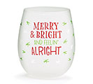 MERRY  BRIGHT STEMLESS WINE GLASS