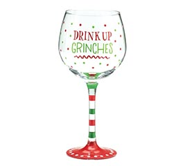 DRINK UP GRINCHES WINE GLASS