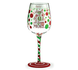 HALF A GLASS MORE CHRISTMAS WINE GLASS