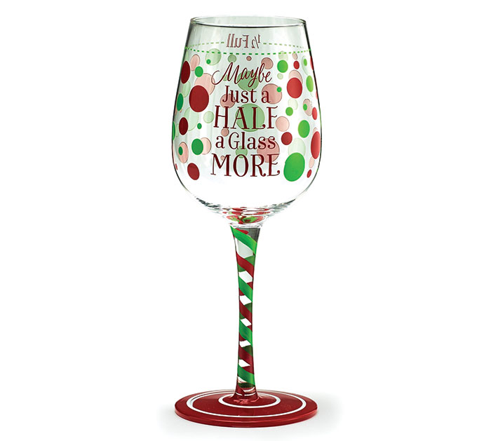 HALF A GLASS MORE CHRISTMAS WINE GLASS
