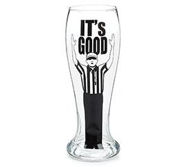 IT'S GOOD/REFEREE PILSNER GLASS