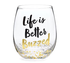 LIFE IS BETTER BUZZED STEMLESS GLASS
