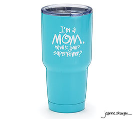 MOM SUPERPOWER STAINLESS TUMBLER
