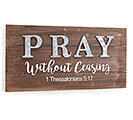1 THESSALONIANS 5:17 RUSTIC WALL HANGING