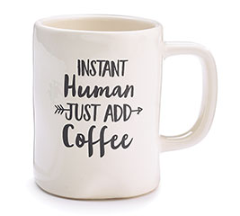 INSTANT HUMAN/ADD COFFEE CERAMIC MUG