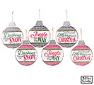 ASSORTED CHRISTMAS MESSAGE ORNAMENTS