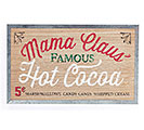 MAMA CLAUS FAMOUS HOT COCOA WALL SIGN