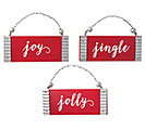 JINGLE, JOLLY  JOY ORNAMENT ASTD