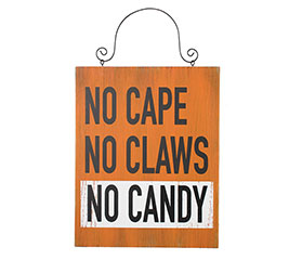 NO CAPE NO CLAWS NO CANDY WALL HANGING