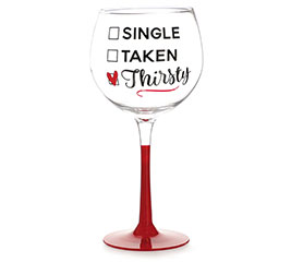 SINGLE/TAKEN/THIRSTY STEMMED WINE GLASS