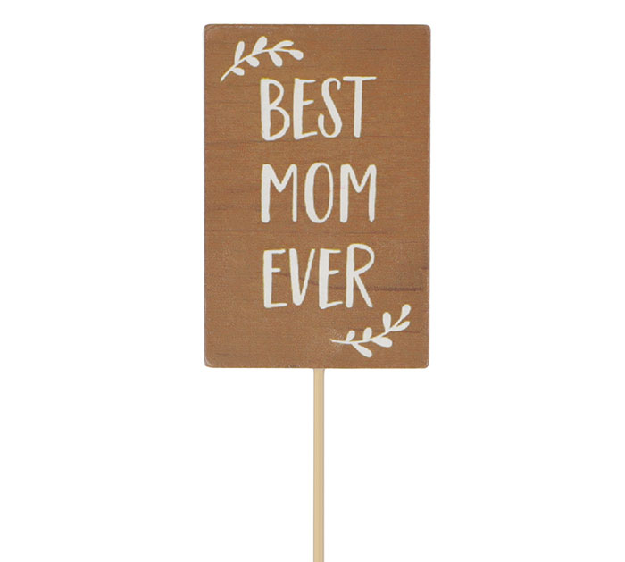 BEST MOM EVER WOOD PICK