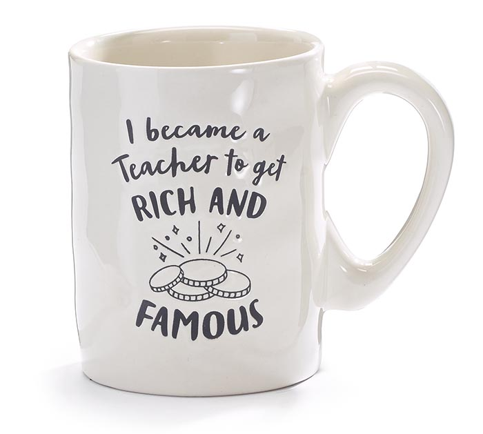 I BECAME TEACHER TO GET RICH AND FAMOUS