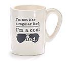 I'M NOT A REGULAR DAD. I'M A COOL DAD.