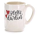 HELLO DARLIN' MUG