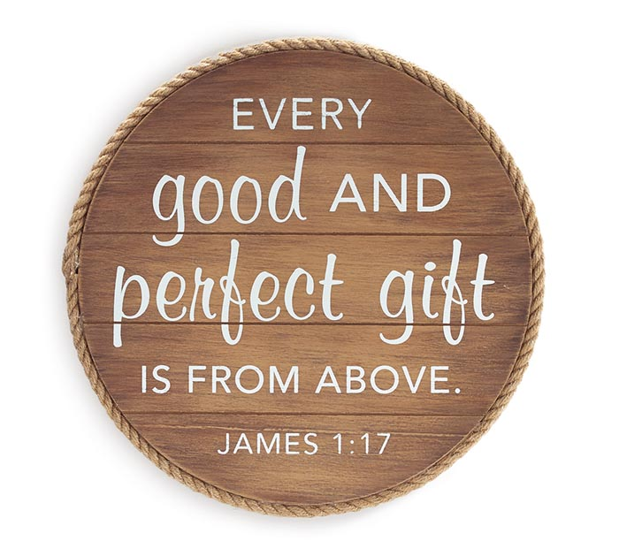 EVERY GOOD  PERFECT GIFT IS FROM ABOVE