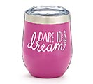 DARE TO DREAM STEMLESS WINE TUMBLER