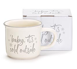 BABY IT'S COLD OUTSIDE MESSAGE MUG