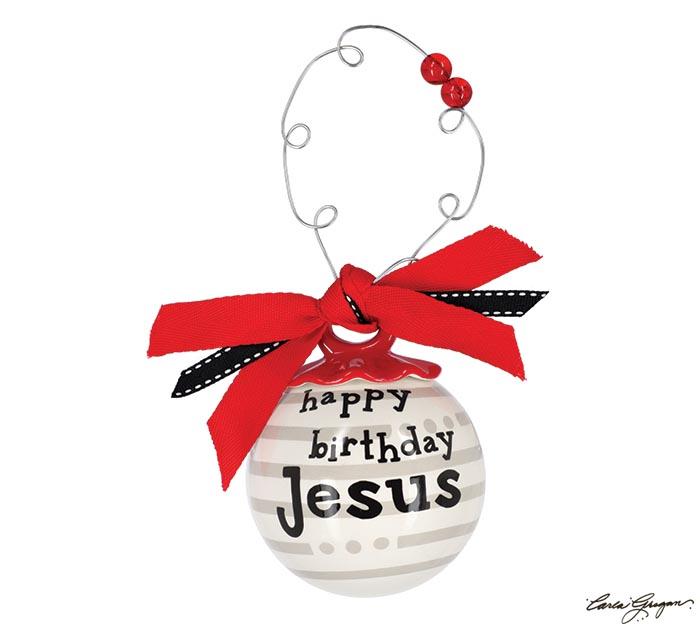 HAPPY BIRTHDAY JESUS ORNAMENT