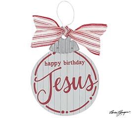 HAPPY BIRTHDAY JESUS ORNAMENT RED/WHITE