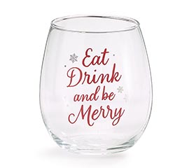 EAT DRINK  BE MERRY STEMLESS WINE GLASS