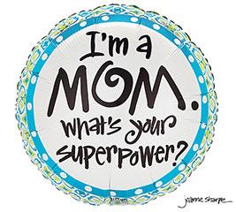 """17""""PKG MOM SUPERPOWE"""